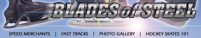 Blades of Steel - A tribute to hockey skates and the NHL's greatest skaters