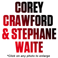 COREY CRAWFORD & STEPHANE WAITE