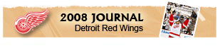 See the 2008 Stanley Cup Journal