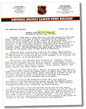 Press release sent out by the National Hockey League on March 20, 1987 announcing that former linesman Matt Pavelich would become the first linesman in hockey history to be inducted into the Hockey Hall of Fame.