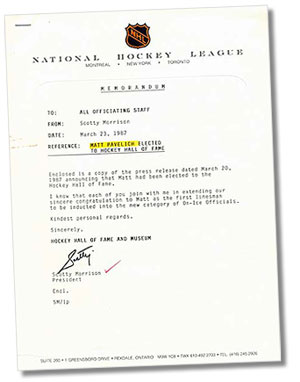 On March 23, 1987 Scotty Morrison sent this memorandum out to all officiating staff in the National Hockey League acknowledging that former linesman Matt Pavelich had been elected to the Hockey Hall of Fame.